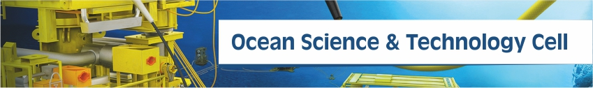 Ocean Science & Technology Cell